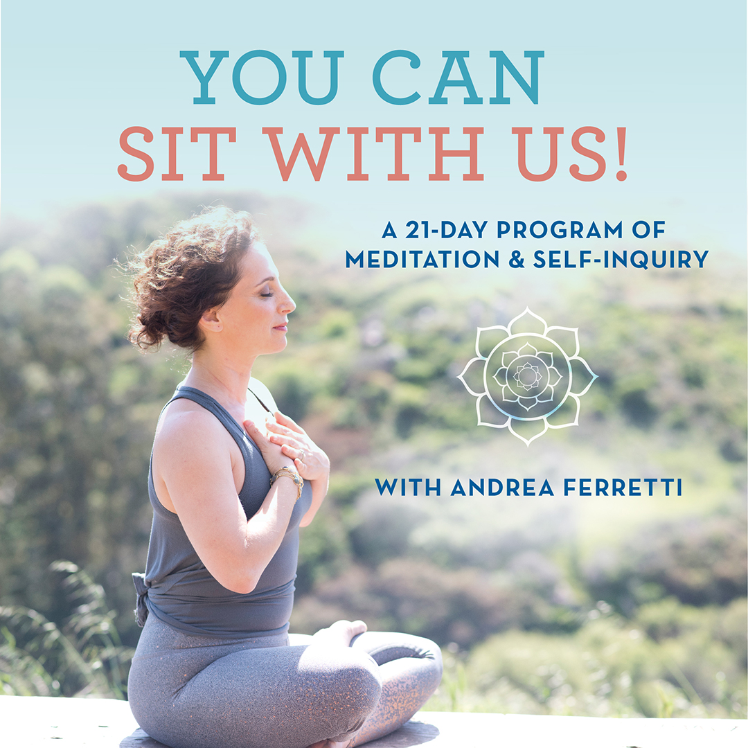A 21-Day Meditation & Self Care Program with Andrea Ferretti