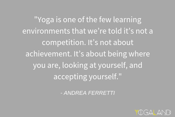 Andrea Ferretti quote | yoga podcast | Yogaland Podcast