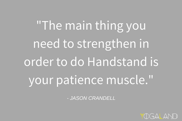 Overcoming Fear of Handstand | Jason Crandell quote | yoga podcast