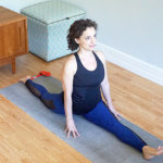 4 Propped Poses to Build Your Hanumanasana