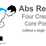 Abs Reboot: Four Creative Core Poses
