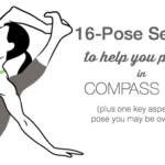 16-Pose Sequence to Help You Progress in Compass Pose